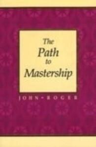 The Path to Mastership als Taschenbuch