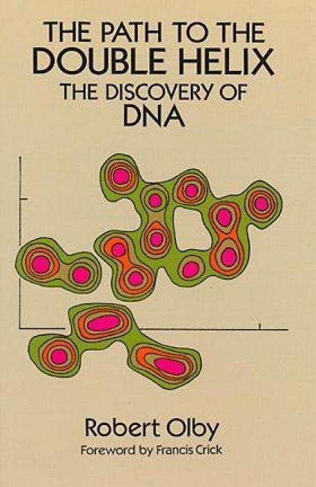 The Path to the Double Helix: The Discovery of DNA als Taschenbuch