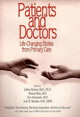 Patients and Doctors: Life-Changing Stories from Primary Care als Buch