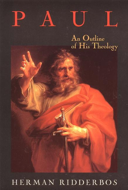 Paul: An Outline of His Theology als Taschenbuch