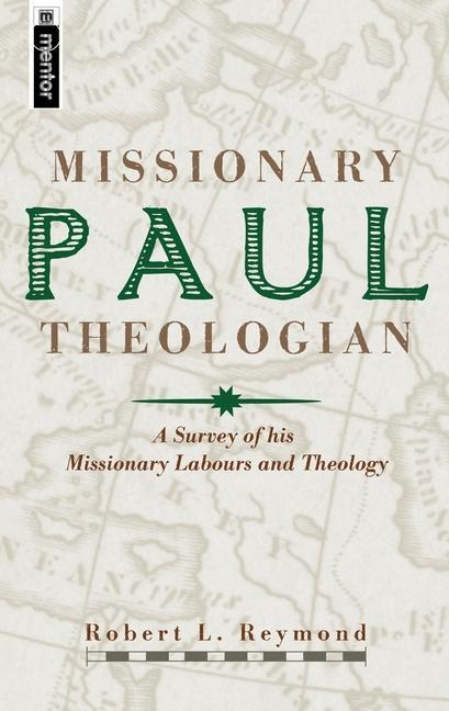 Paul, Missionary Theologian als Buch