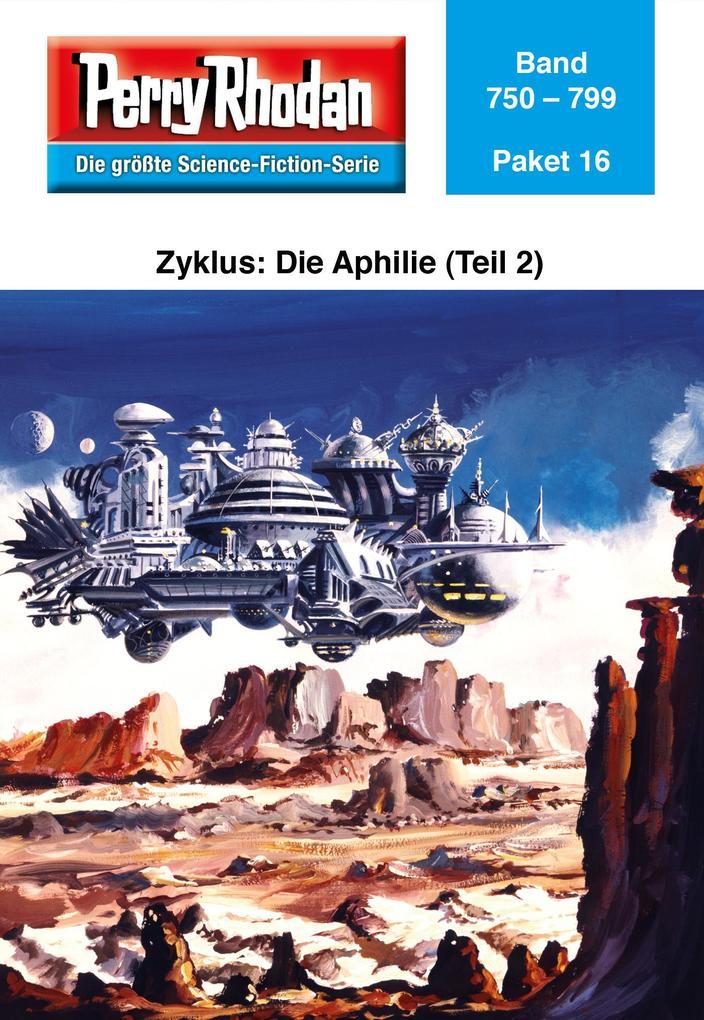 Perry Rhodan-Paket 16: Aphilie (Teil 2) als eBook von