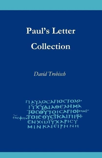 Paul's Letter Collection: Tracing the Origins als Taschenbuch