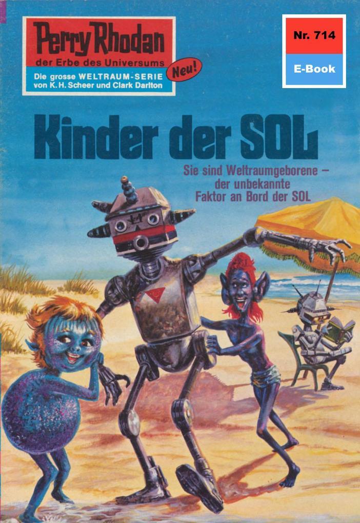 Perry Rhodan 714: Kinder der Sol (Heftroman) als eBook von H.G. Ewers