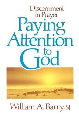 Paying Attention to God als Taschenbuch