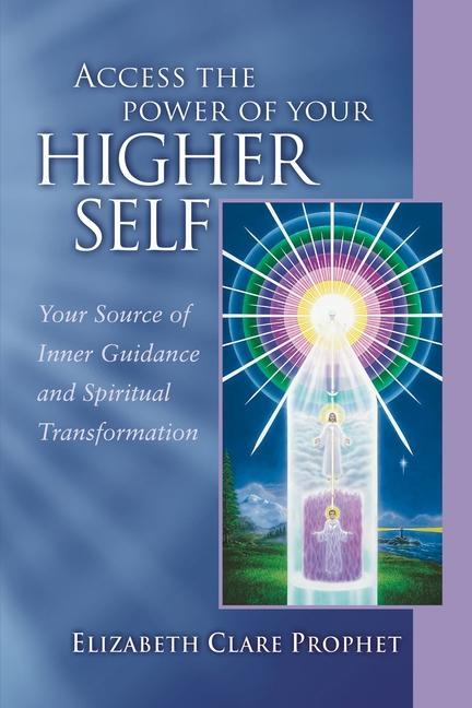 Access the Power of Your Higher Self als Taschenbuch