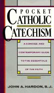 Pocket Catholic Catechism: A Concise and Contemporary Guide to the Essentials of the Faith als Taschenbuch