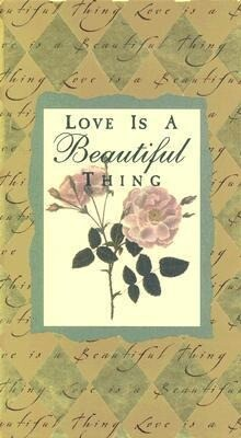 Love is a Beautiful Thing als Buch