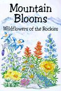 Mountain Blooms: Wildflowers of the Rockies als Taschenbuch