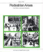 Pedestrian Areas: From Malls to Complete Networks als Buch