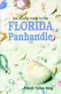 Pelican Guide to the Florida Panhandle als Taschenbuch