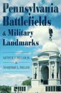 Pennsylvania Battlefields and Military Landmarks als Buch