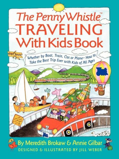 Penny Whistle Traveling-With-Kids Book als Taschenbuch