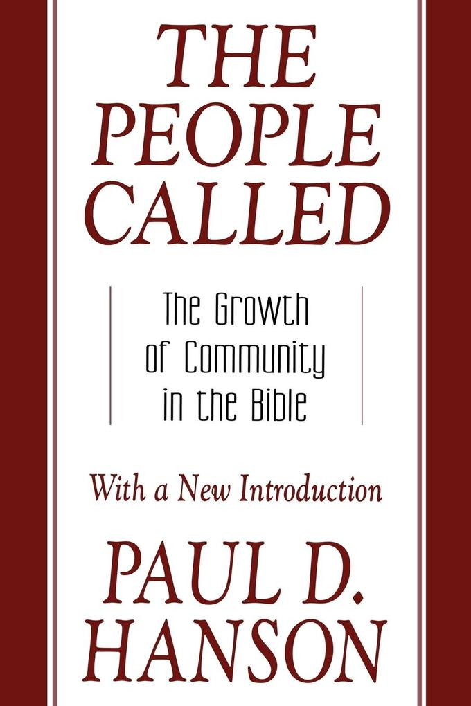 The People Called: The Growth of Community in the Bible with a New Introduction als Taschenbuch