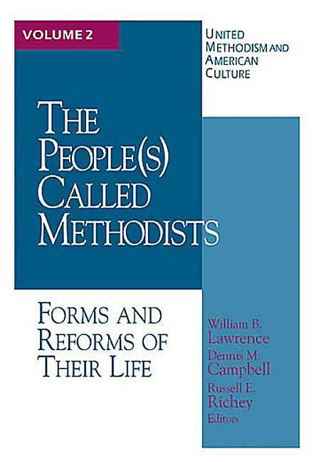 United Methodism American Culture Volume 2: The People Called Methodist als Taschenbuch