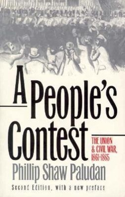 A People's Contest: The Union and Civil War, 1861-1865?second Edition, with a New Preface als Taschenbuch