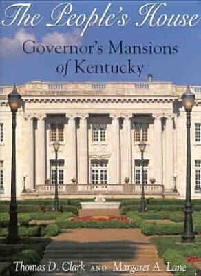 The People's House: Governors Mansions of Kentucky als Buch