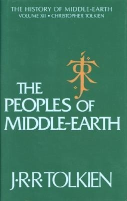 The Peoples of Middle-Earth als Buch
