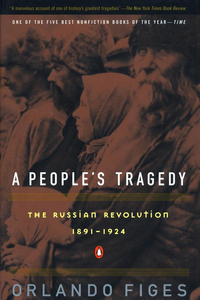 A People's Tragedy: A History of the Russian Revolution als Taschenbuch