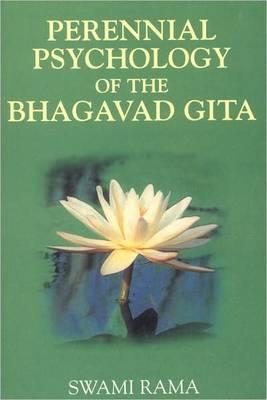 The Perennial Psychology of the Bhagavad-Gita als Taschenbuch