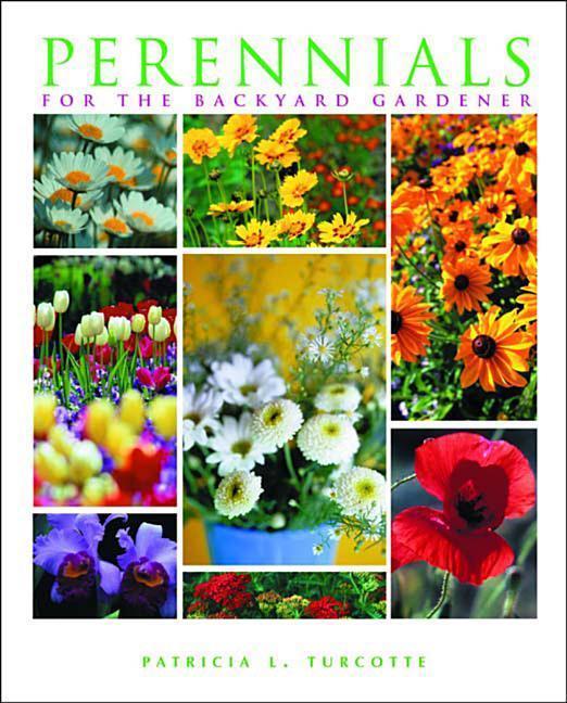 Perennials for the Backyard Gardener als Taschenbuch
