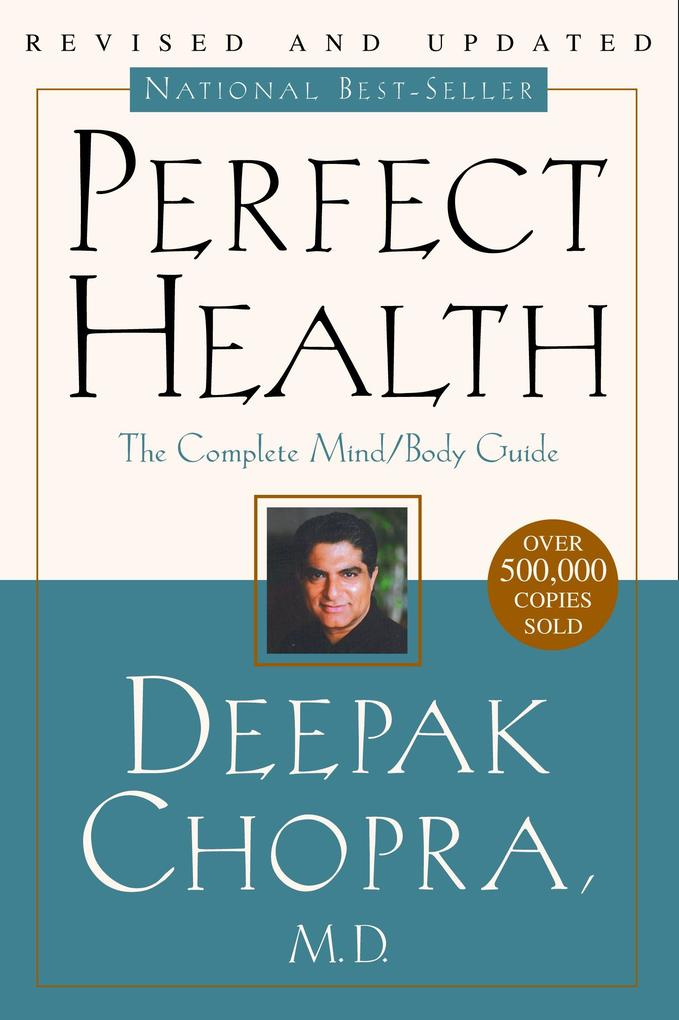 Perfect Health--Revised and Updated: The Complete Mind Body Guide als Taschenbuch