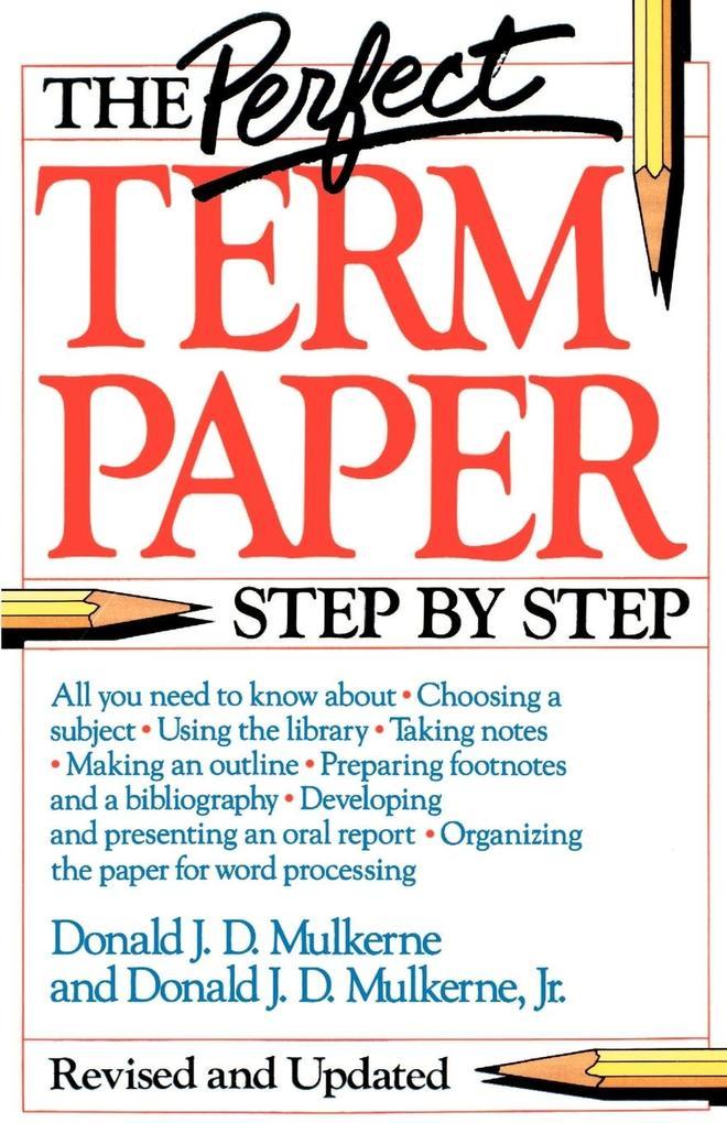 The Perfect Term Paper als Taschenbuch