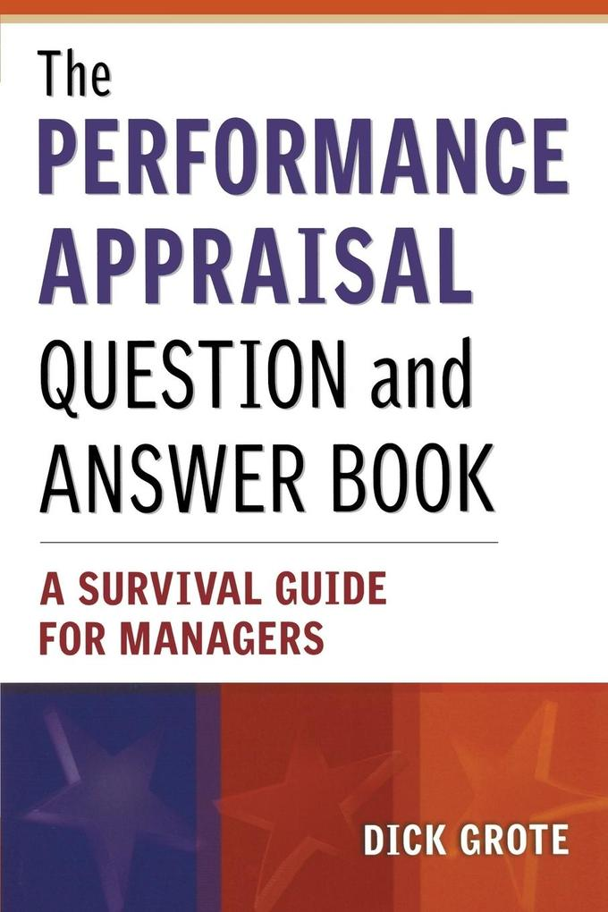 The Performance Appraisal Question and Answer Book: A Survival Guide for Managers als Taschenbuch