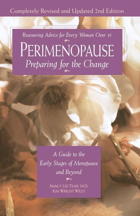 Perimenopause - Preparing for the Change, Revised 2nd Edition: A Guide to the Early Stages of Menopause and Beyond als Taschenbuch