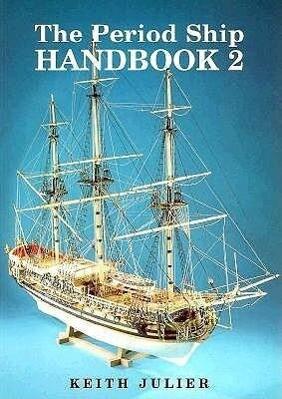 The Period Ship Handbook als Taschenbuch