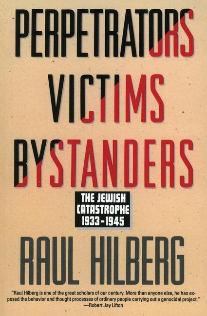 Perpetrators Victims Bystanders: Jewish Catastrophe 1933-1945 als Taschenbuch