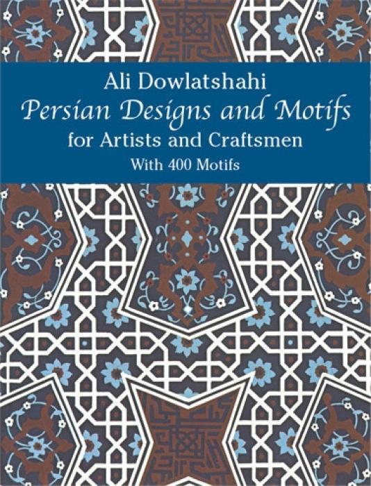 Persian Designs and Motifs for Artists and Craftsmen als Taschenbuch