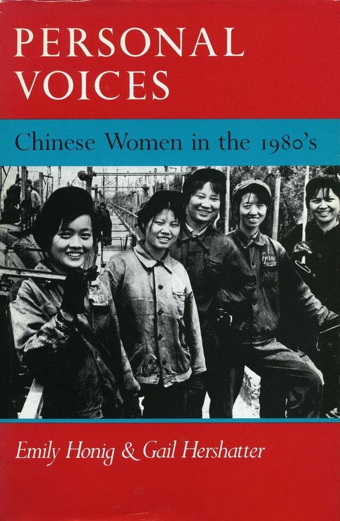 Personal Voices: Chinese Women in the 1980as als Taschenbuch