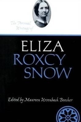 The Personal Writings of Eliza Roxcy Snow als Taschenbuch