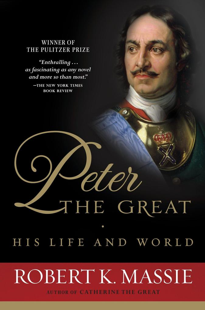 Peter the Great: His Life and World als Taschenbuch