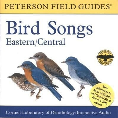 A Field Guide to Bird Songs: Eastern and Central North America als Hörbuch