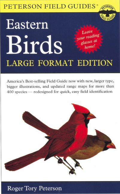 A Field Guide to the Birds of Eastern and Central North America: Large Format Edition als Taschenbuch
