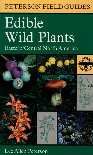 A Field Guide to Edible Wild Plants: Eastern and Central North America als Buch