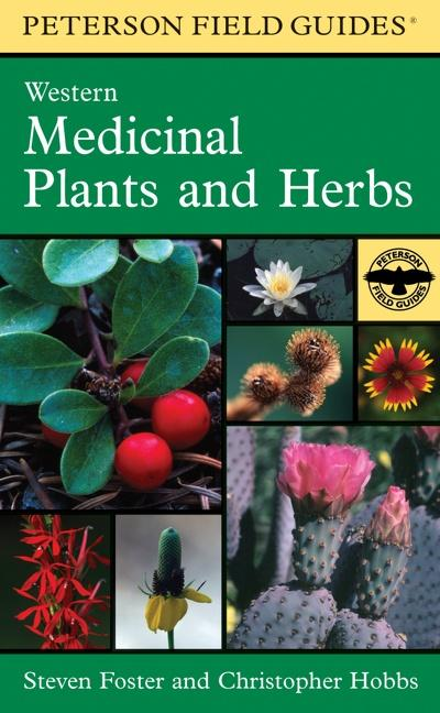 A Peterson Field Guide to Western Medicinal Plants and Herbs als Taschenbuch
