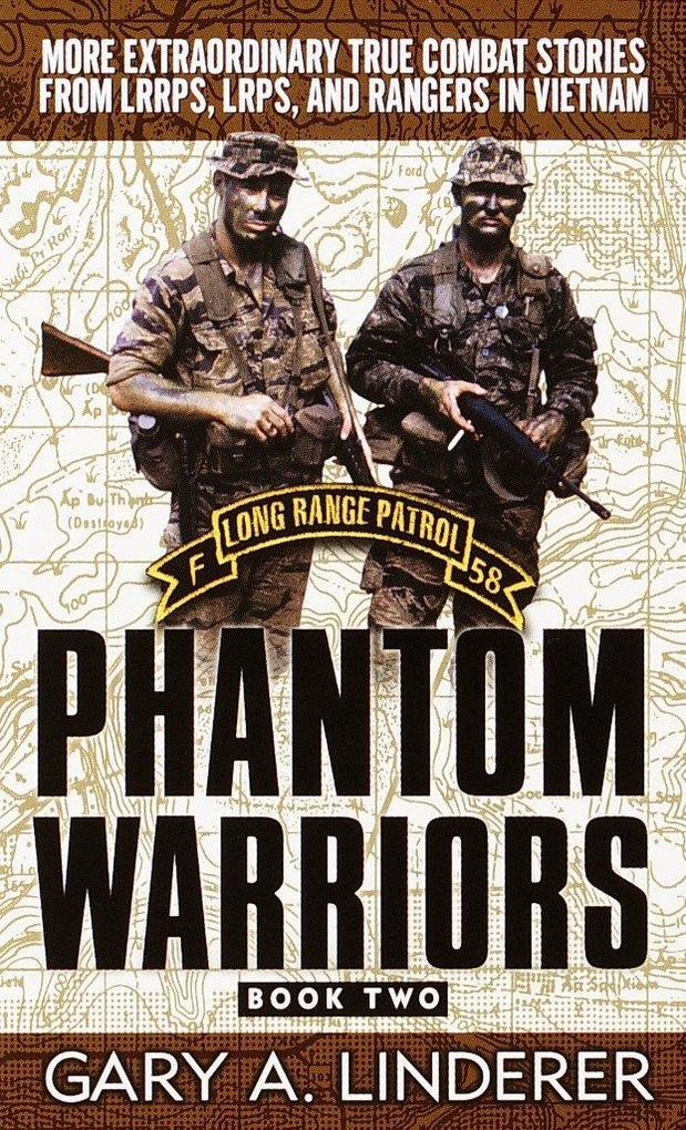 Phantom Warriors: Book 2: More Extraordinary True Combat Stories from Lrrps, Lrps, and Rangers in Vietnam als Taschenbuch