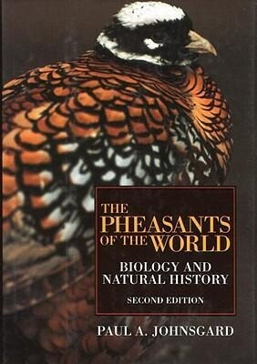The Pheasants of the World: Biology and Natural History, Second Edition als Buch