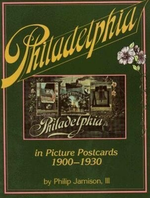 Philadelphia: In Early Picture Postcards 1900-1930 als Taschenbuch