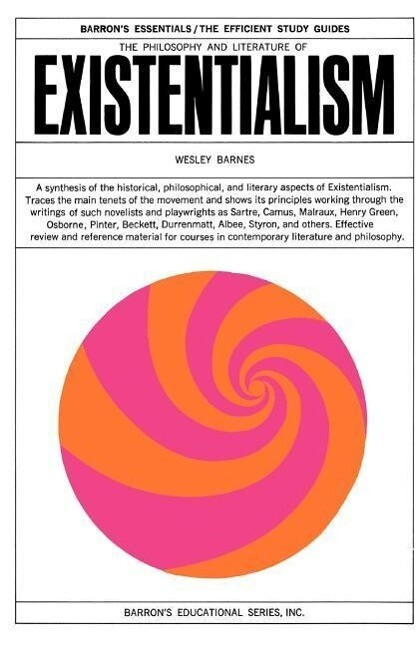 The Philosophy and Literature of Existentialism als Taschenbuch