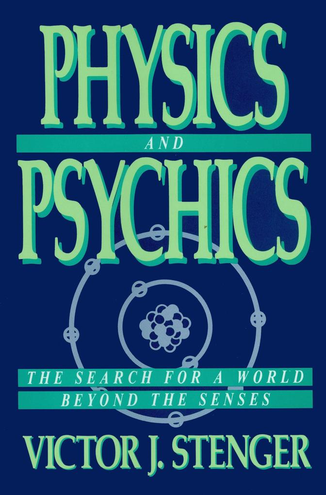 Physics and Psychics als Buch