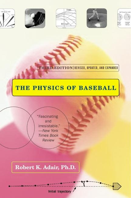 The Physics of Baseball: Third Edition, Revised, Updated, and Expanded als Taschenbuch