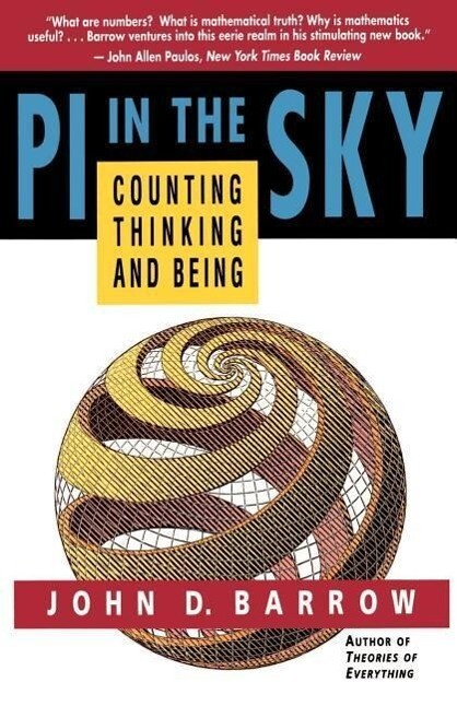 Pi in the Sky: Counting, Thinking, and Being als Taschenbuch