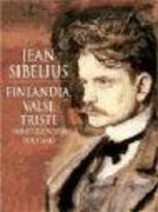 Finlandia, Valse Triste and Other Works for Solo Piano als Taschenbuch