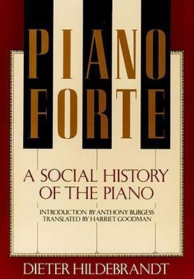 Pianoforte: A Social History of the Piano als Taschenbuch