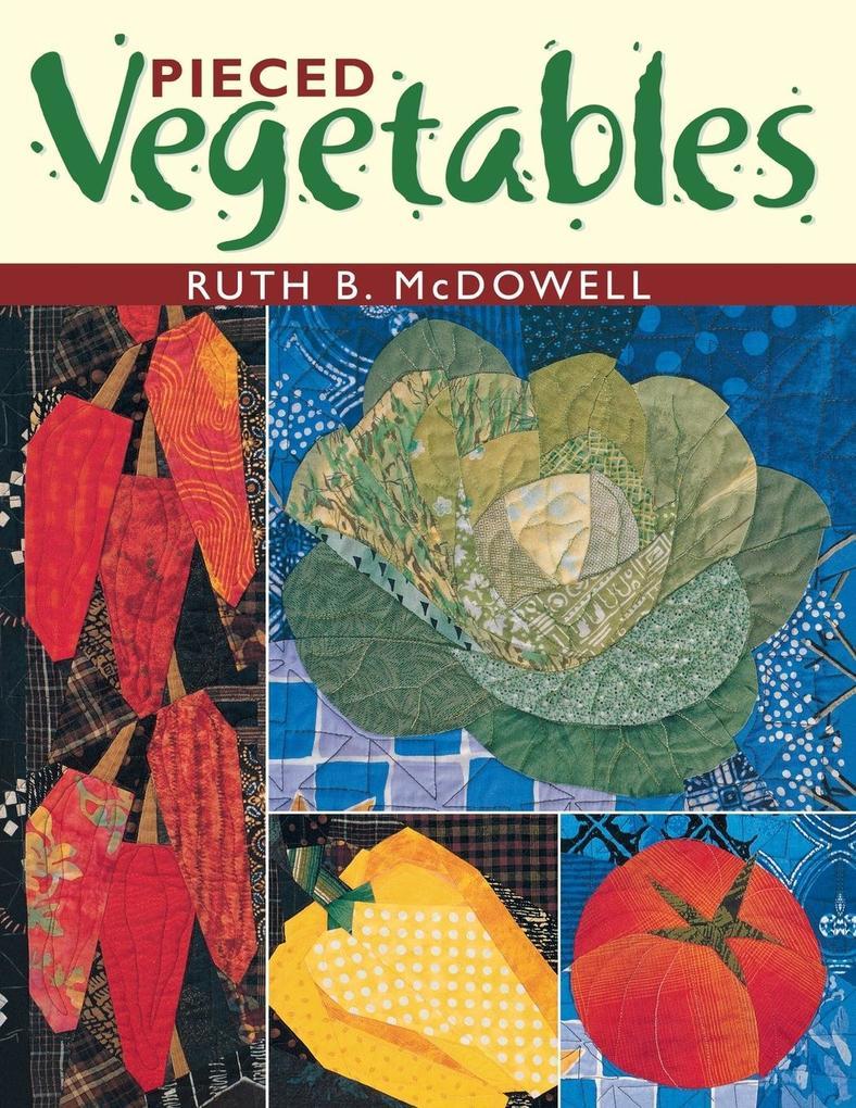 Pieced Vegetables - Print on Demand Edition als Taschenbuch