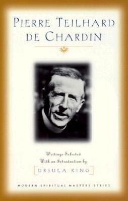 Pierre Teilhard de Chardin: Writings als Taschenbuch